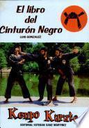 El Libro Del Cinturón Negro de Kenpo Karate
