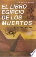 El Libro Egipcio De Los Muertos / Book of Coming Forth by Day