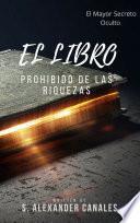 EL LIBRO PROHIBIDO DE LAS RIQUEZAS