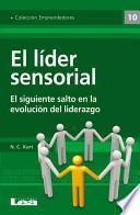 El lider sensorial / Sensory Leader