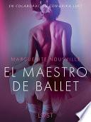 El maestro de ballet - Relato erótico