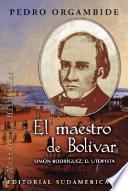 El maestro de Bolívar