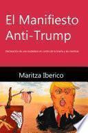 El Manifiesto Anti-Trump