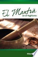 El Mantra en el Yoghismo
