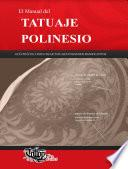 El Manual del TATUAJE POLINESIO