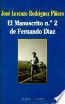 El manuscrito no. 2 de Fernando Díaz