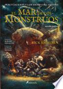 El Mar de Los Monstrous / The Sea of Monsters