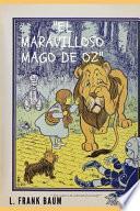 El Maravilloso Mago De Oz (con notas) (Spanish Version)