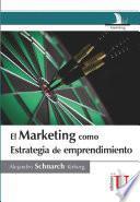 El marketing como estrategia de emprendimiento