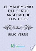 El matrimonio del señor Anselmo de los Tilos