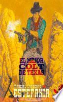 El mejor Colt de Texas (Colección Oeste)