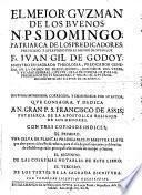 El mejor Guzman de los buenos, N.P.S. Domingo. Patriarca de los Predicadores