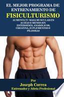 El Mejor Programa De Entrenamiento De Fisiculturismo