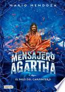 El mensajero de Agartha 7 - El hijo del carpintero