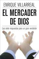 El Mercader de Dios: Las Siete Respuestas Para Un Gran Vendedor