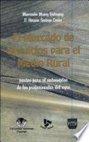 El Mercado de Servicos Para el Medio rural