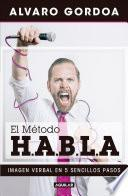 El Método H.A.B.L.a / The S.P.E.A.K. Method