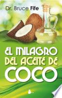 El milagro del aceite de coco