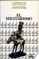 El Militarismo