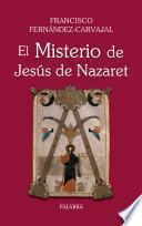 El Misterio de Jesús de Nazaret