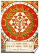 El misterio de la diosa Tripura : Tripura Rahasya