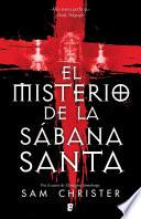 El misterio de la Sábana Santa