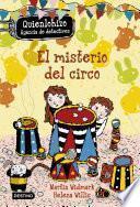 El misterio del circo. Quienlohizo 2