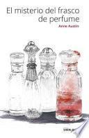 El Misterio Del Frasco de Perfume