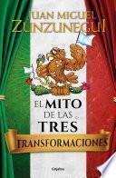 El mito de las tres transformaciones