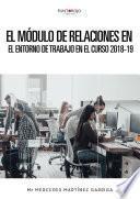 El Módulo de Relaciones en el Entorno de Trabajo en el curso 2018-19