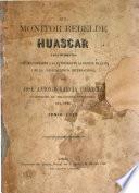El monitor rebelde Huascar i sus incidentes juzgados conforme a la autoridad de la ciencia, de la lei i de la jurisprudencia internacional