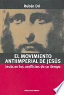 El movimiento antiimperial de Jesús
