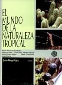 El mundo de la naturaleza tropical