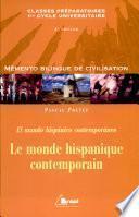 El mundo hispanico contemporaneo, espagnol ; castillan