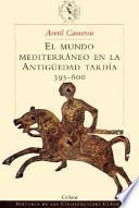 El mundo mediterráneo en la antigüedad tardía