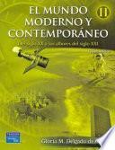 El Mundo Moderno Y Contemporaneo Ii