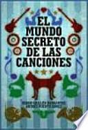 El mundo secreto de las canciones