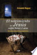 El nacimiento de Jesús según Mateo y Lucas