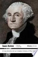 El nacimiento de los Estados Unidos (1763-1816) / The Birth of the United States 1763-1816