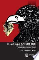 El nazismo y el tercer Reich