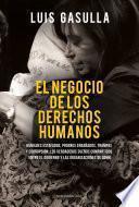El negocio de los derechos humanos