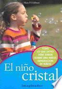 El Nino Cristal / the Crystal Child