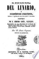 El Non plus ultra del Lunario y pronóstico perpétuo, general, y particular para cada reino y provincia