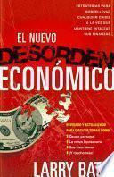 El nuevo desorden economico/ The New Economic Disorder