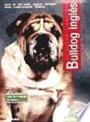 El nuevo libro del Bulldog inglés