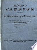 El nuevo Paraiso. Periodico de literatura y bellas artes. no. 1-12. 3 feb.-28 abril, 1839