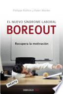 El nuevo síndrome laboral Boreout