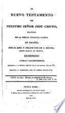 El Nuevo Testamento de Nuestro Señor Jesu Cristo, tr. de la Biblia Vulgata latina en español