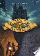 El oráculo de Delphi Keep (El oráculo de Delphi Keep 1)