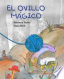 El ovillo mágico (The Magic Ball of Wool)
